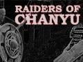 Skirmish with the Chanyu Raiders - Trailer