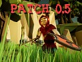 Pre-Alpha Patch 0.5