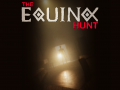 The Equinox Hunt Demo LIVE!