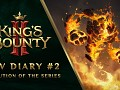 King's Bounty II - Dev Diaries #2: Evolution of the series