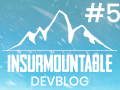 An immersive Mountain! | Insurmountable DEVBLOG #5