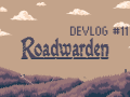 Taking A Fresh Look - Roadwarden Devlog