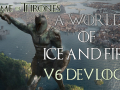 A World of Ice and Fire 6.0 Update