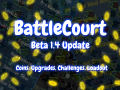 BattleCourt Beta 1.4 Update - Progression, Loadout, Upgrades, Challenges, and more