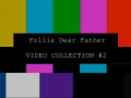 Follia - Dear Father Countdown -6