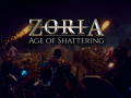 Zoria: Age of Shattering Prologue LAUNCH