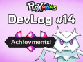 Ploxmons DevLog #14 - Achievments are coming!