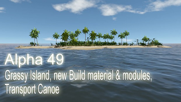 Alpha 49 - Grassy Island, new Build material & modules, Transport Canoe