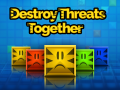 Destroy Threats Together (Event)