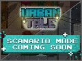Scenario mode COMING SOON in Urban Tale
