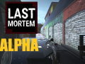 Last Mortem ALPHA was released