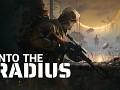 Into the Radius - Milestone 6