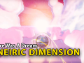 Progress Update #3 - The Oneiric Dimension