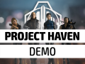 Project Haven Demo is now Live