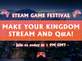 Steam Game Festival and Q&A!