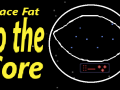 Space Fat: To the Core