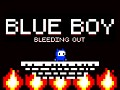 Blue Boy: Bleeding Out - Out Now!