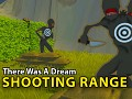 Shooting Range - There Was A Dream