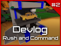 Devlog #2 is out! - Rush & Command