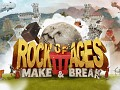 Rock of Ages 3: Make & Break is available now!