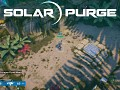 Solar Purge Early Access