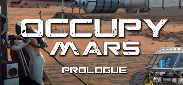 Occupy Mars: Prologue is available on Steam!