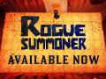 Rogue Summoner Launch