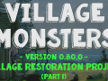 New Major Update: Part 1 of the Village Restoration Project (V0.80.0)