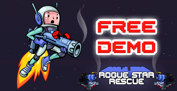 Rogue Star Rescue. The Free demo is out on Steam