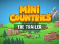 Mini Countries - Trailer release!