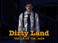 Dirty Land - TRAILER Released!