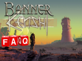 BannerKenshi Frequently Asked Questions