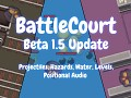 BattleCourt Beta 1.5, 50% off Steam Sale, New Trailer