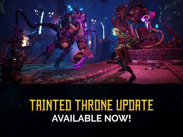 Dev Diary #3 - What's new in the Tainted Throne Update