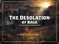 Journey to The Desolation of Baga