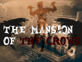 The mansion of the crows now on Kickstarter