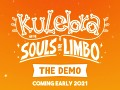 Kulebra and the Souls of Limbo - Beta Test Soon! - 11/24/2020