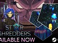 STAR SHREDDERS Remastered Available Now!