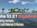 Alpha 53.E1 Experimental - Gardening mechanic, Plank build Materials & Modules