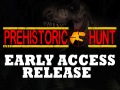 Prehistoric Hunt has been released on Early Access!