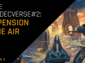 About Gamedecverse #2: suspension in the air