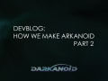 Devblog: how we make arkanoid p.2