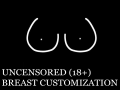 Uncensored Breasts Customization Showcase (18+)