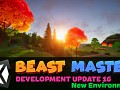 Beast Master - Development Update 16 - New Environment