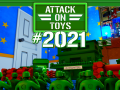 Attack on Toys #2021