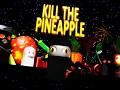 Kill the Pineapple Cheats