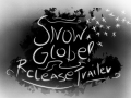 Snowglobe Is Out!