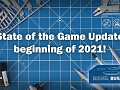 State of the Game Update beginning of 2021!