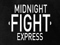 Midnight Fight Express - January Gif Collection