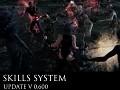Update V 0.600 Skills System